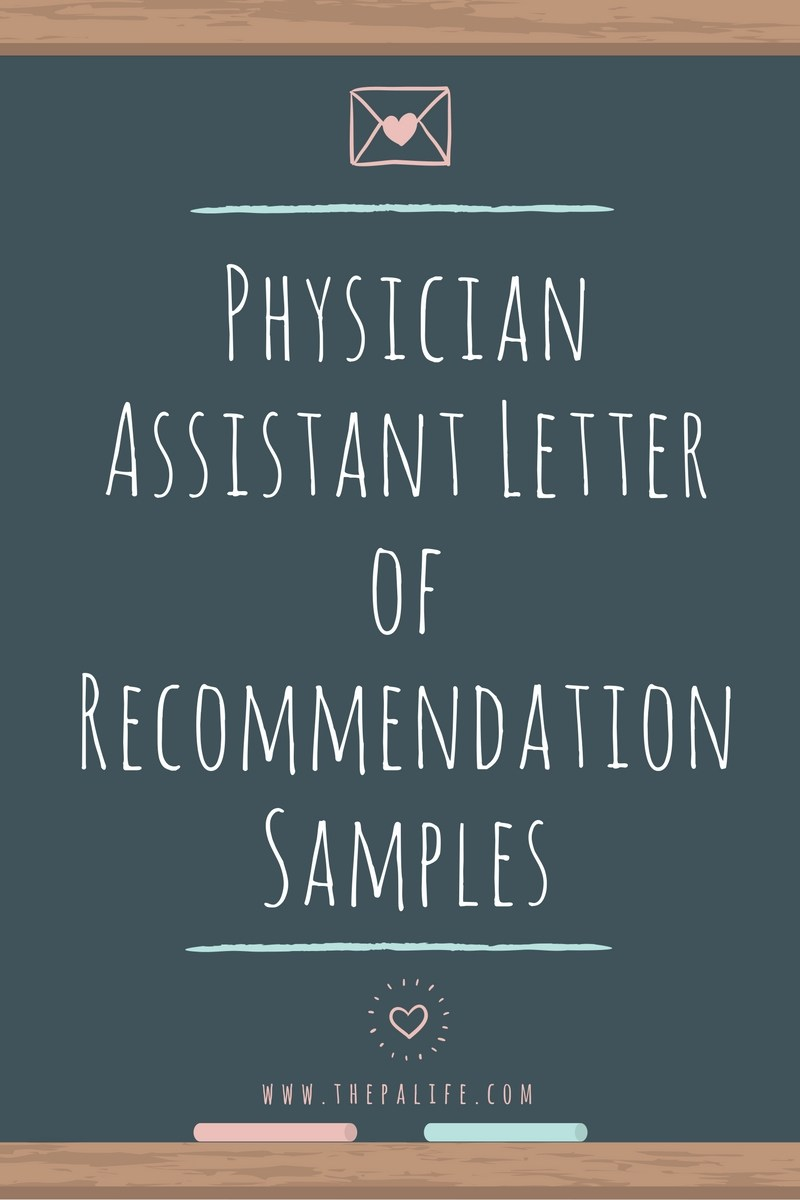 physician assistant application letter of recommendation samples applying to pa school