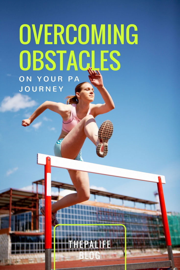 become a physician assistant  overcoming obstacles