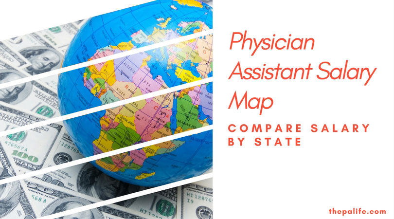 Physician assistant salary and income map 2013 pa salary by physician assistant salary map compare salary by state malvernweather Images