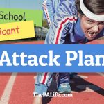 The Physician Assistant Applicant Attack Plan: Personalized Goal Sheet