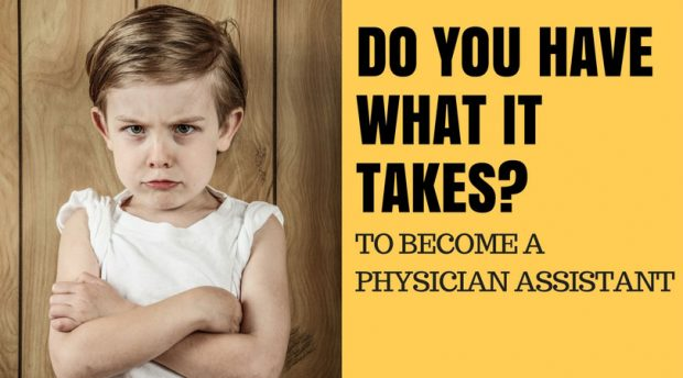 Do You Have What it Takes To Become a Physician Assistant