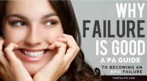 A Physician Assistants Guide to Becoming an Epic Failure