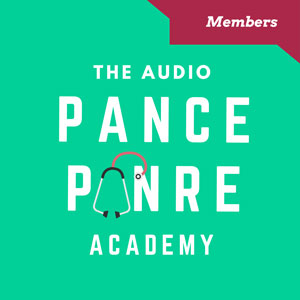 The Audio PANCE and PANRE Academy Podcast