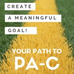 Your Main Goal on Your Path to PA Shouldn't be Immediate Success or Money, But to Learn as Much as Possible
