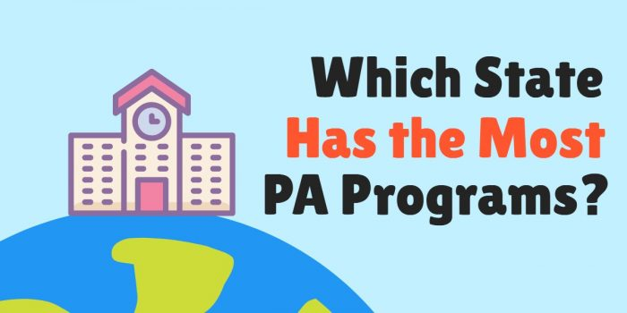Which State Has the Largest Number of Physician Assistant Programs_
