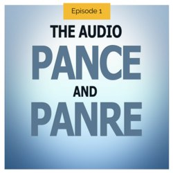 The Audio PANCE and PANRE Episode 1 - The Physician Assistant Life