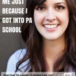 Who Gets Into PA School? Here's What You Need to Know