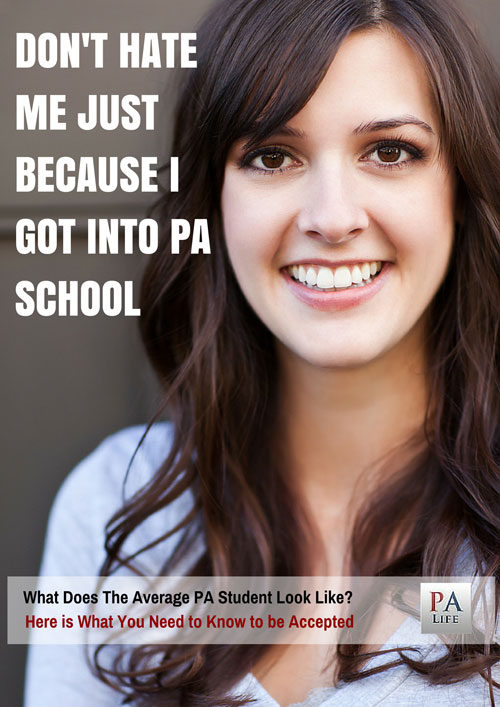 What Does it Take to Get Into PA School? Here's What You Need to Know