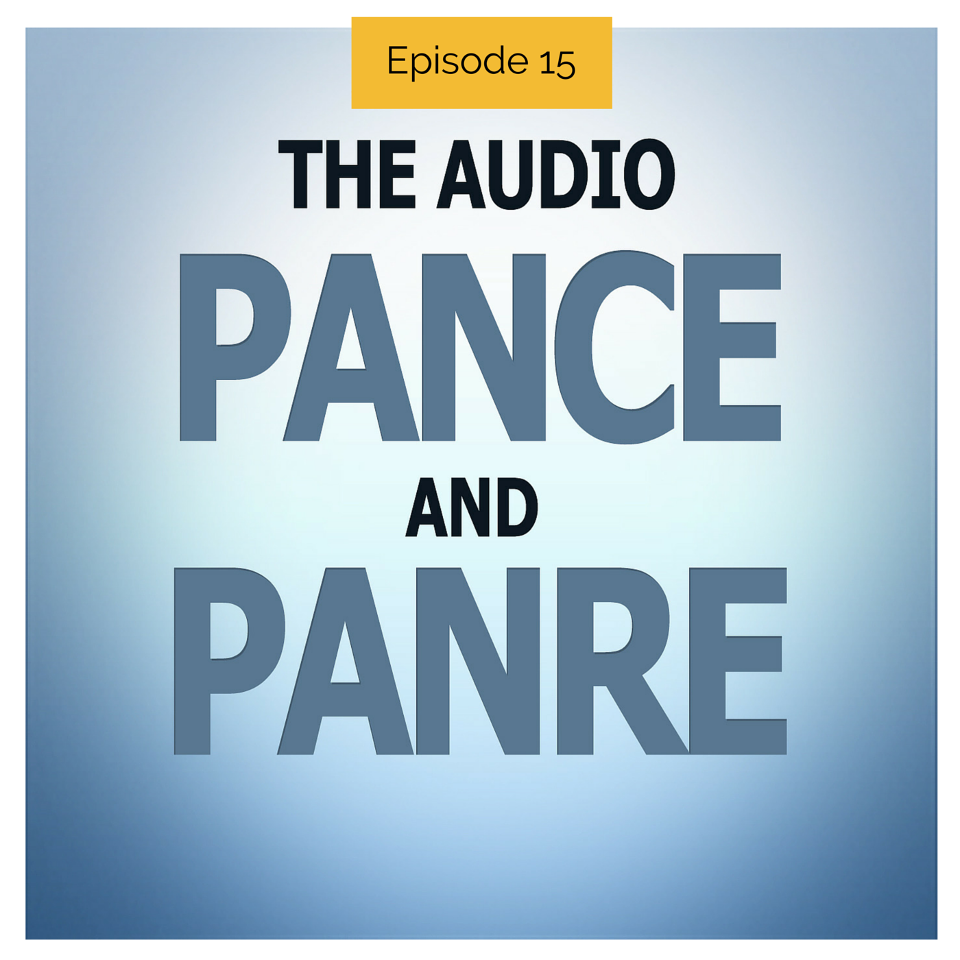 Episode 15 The Audio Pance And Panre Board Review