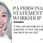 "PA Personal Statement Workshop: Essay 6, ""That First Day in Surgery was the First Day of the Rest of my Life"""