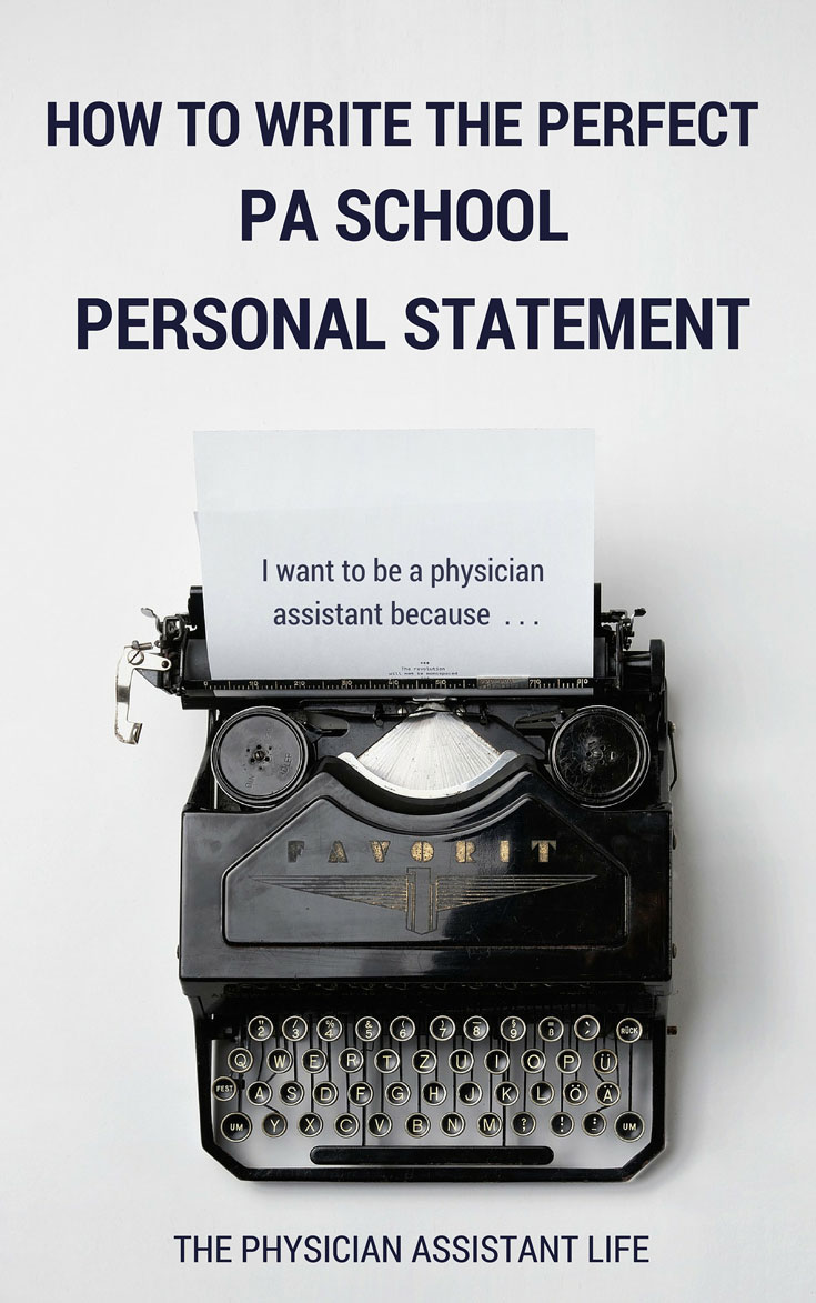 How to Write the Perfect Physician Assistant School Application ...
