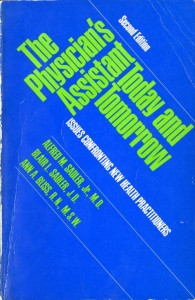 The Physician Assistant Today and Tomorrow Book