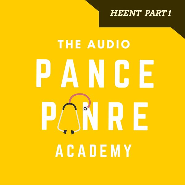 PANCE and PANRE HEENT Audio Review Part One