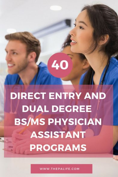 Direct Entry and Dual Degree BSMS Physician Assistant Programs