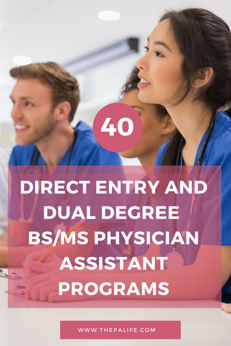 direct entry and dual degree bsms physician istant programs