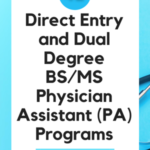 Direct Entry and Dual Degree BS/MS Pre-Physician Assistant Programs