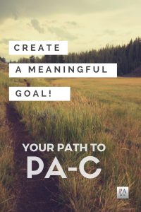 Create a Meaningful Goal on Your Path to PAC