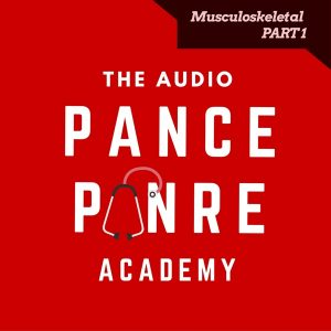 Musculoskeletal PART 1 - The Audio PANCE and PANRE Board Review Podcast