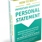 How to Write Your Physician Assistant Personal Statement The Book!