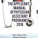 Made by PA: The Applicant's Manual of Physician Assistant Programs