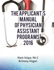 The Applicants Manual of Physician Assistant Programs