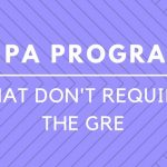 PA Programs That Don't Require The GRE