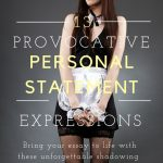 13 Provocative PA School Personal Statement Expressions