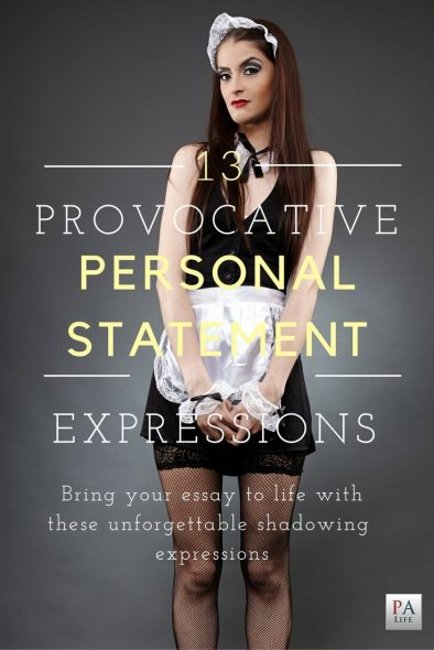Thirteen Provocative Personal Statement Expressions - Shadowing