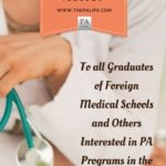 An Open Letter to all Graduates of Foreign Medical Schools and Others Interested in PA Programs in the United States