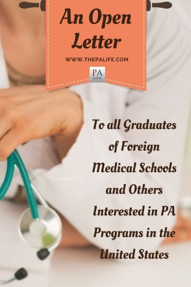 an-open-letter-to-all-graduates-of-foreign-medical-schools-and-others-interested-in-pa-programs-in-the-united-states