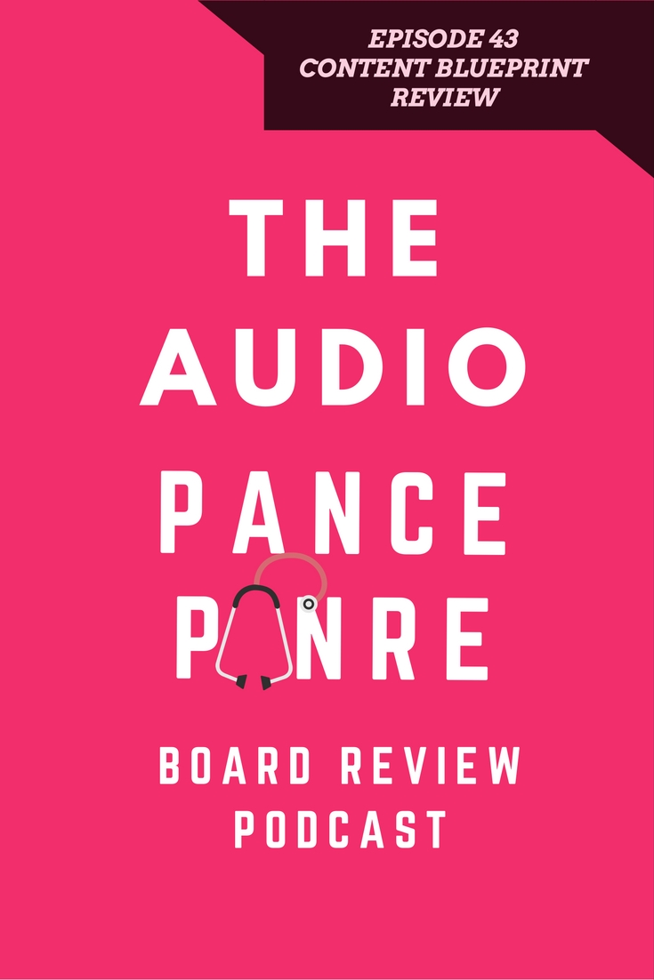 Episode 43 the audio pance and panre board review podcast the the audio pance and panre academy physician assistant malvernweather Images