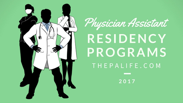 Physician Assistant Residency and Felowship Programs - The PA Life