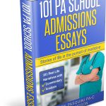 101 PA School Admissions Essays: The Book!