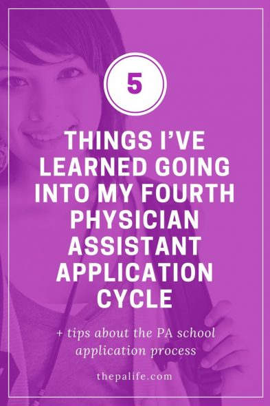 5 Things I've Learned Going Into My Fourth Physician Assistant