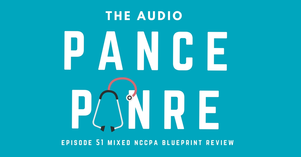 episode 51 the audio pance and panre board review podcast