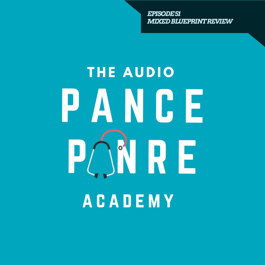 The Audio PANCE and PANRE Physician Assistant Board Review Episode 51