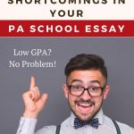 7 Tips for Addressing Shortcomings in Your PA School Personal Statement