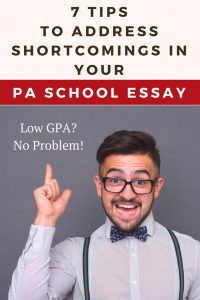 7 Tips To Address Shortcomings in Your PA School Essay