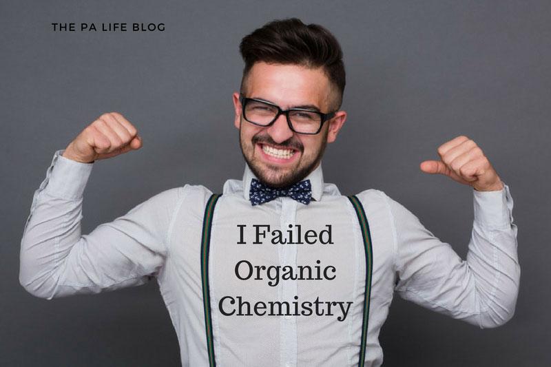 I Failed Organic Chemistry