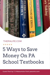 5 Ways to Save Money On PA School Textbooks