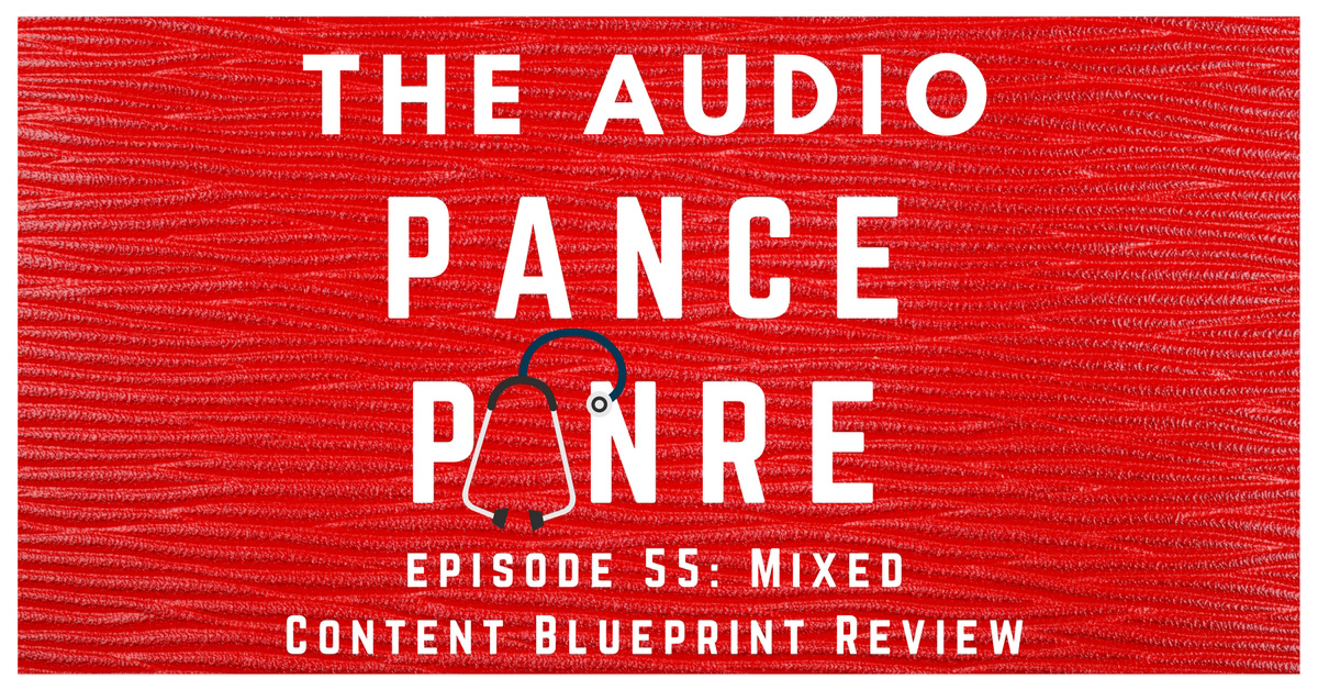episode 55  the audio pance and panre board review podcast