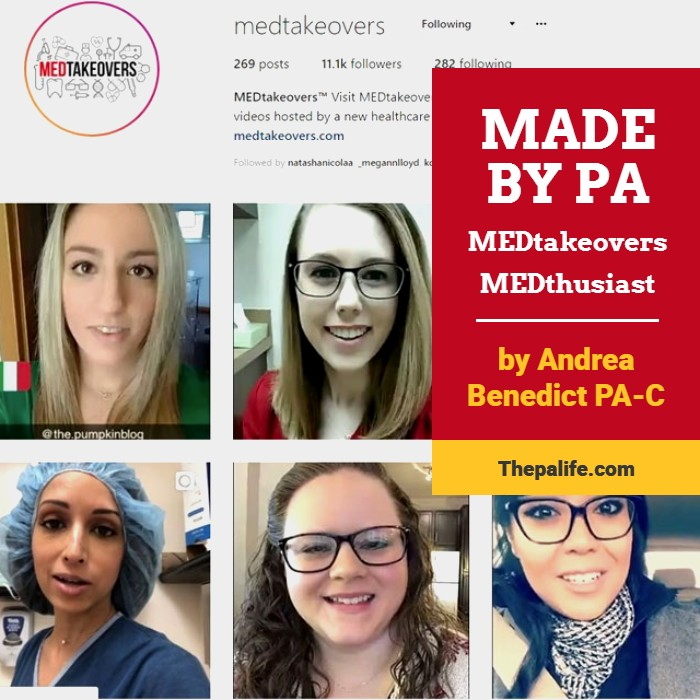 Made by PA - MEDtakeovers and Medthusiast by Andrea Benedict