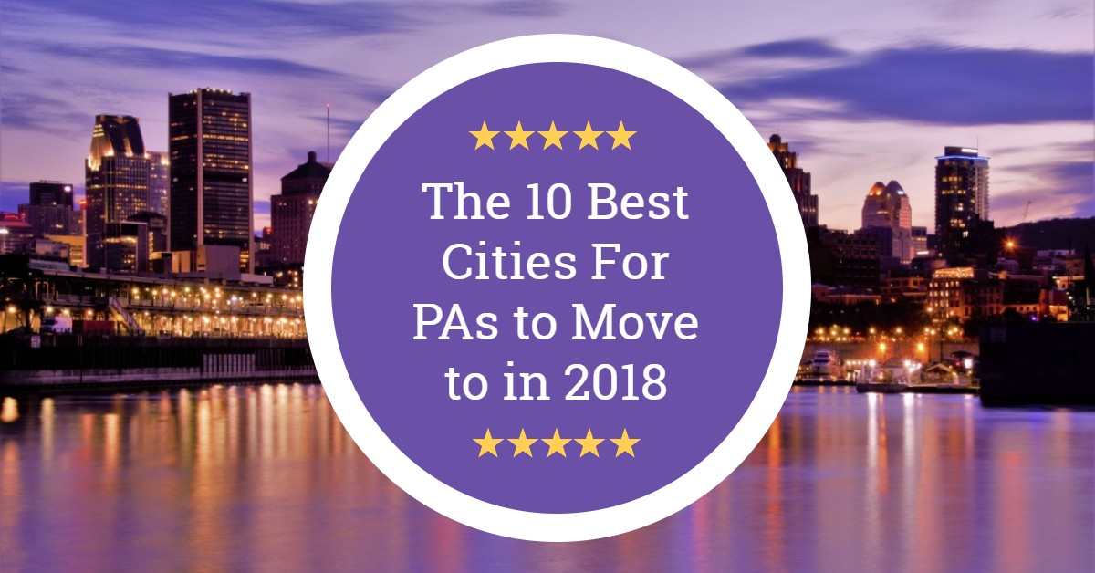 The 10 Best Cities For Pas To Move To In 2019 The