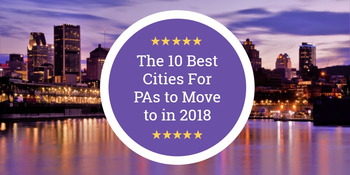 The 10 Best Cities for PAs to Move to in 2018
