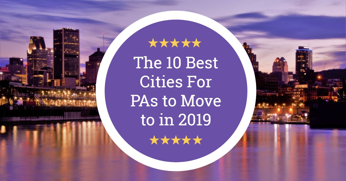 The 10 Best Cities For PAs to Move to in 2019 | The