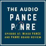 Episode 61: The Audio PANCE and PANRE Board Review Podcast