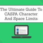 The Ultimate Guide To CASPA Character And Space Limits