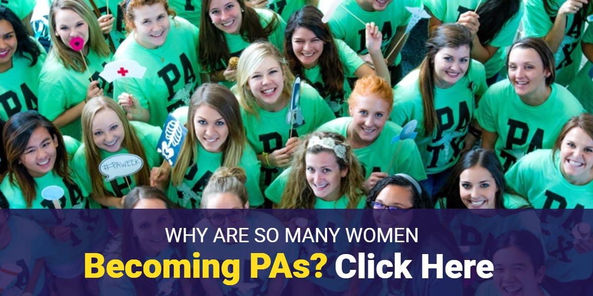 Why Are So Many Women Becoming PAs