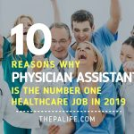 10 Reasons Why Physician Assistant is the #1 Healthcare Job in 2019