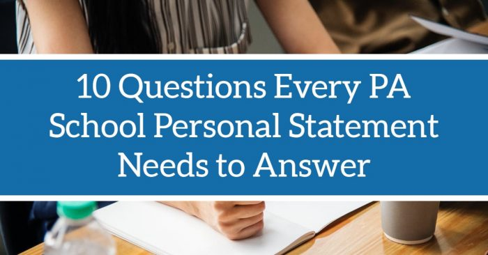 10 Questions Every PA School Personal Statement School Should Answer